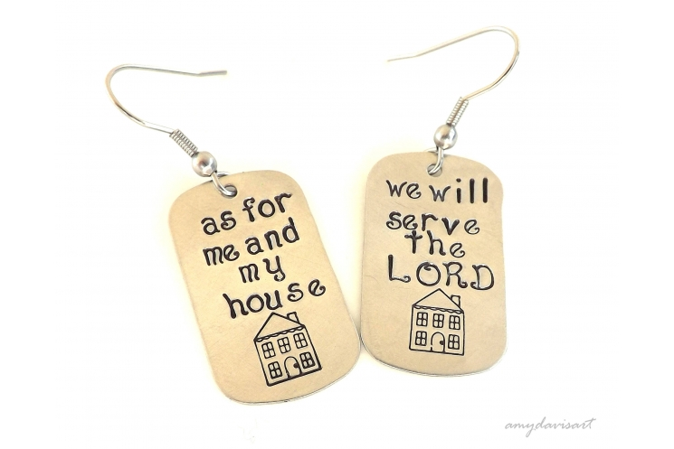 Hand stamped earrings as for me and my house we will serve the Lord