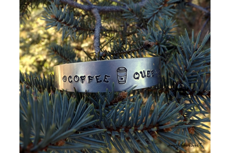 Cuff bracelet hand stamped with coffee queen