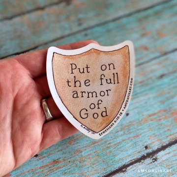 Put on the Full Armor of God Sticker - Ephesians 6 Vinyl Decal (Christian Sticker)